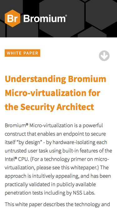 Bromium: White Paper - Understanding Bromium Micro-virtualization for the Security Architect