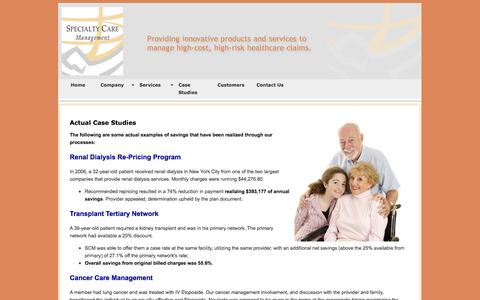 Screenshot of Case Studies Page specialtycm.com - Specialty Care Management Case Studies - Renal Dialysis Re-Pricing Program, Transplant Tertiary Network, Cancer Care  Management, Maternity Management/NeoNate and Advanced Funding/Claims Negotiation. - captured Oct. 6, 2014