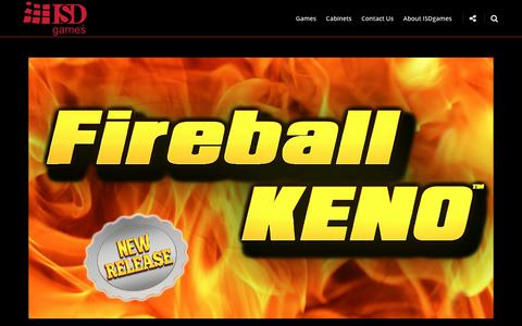 Screenshot of Home Page isdgames.com - ISDgames – Checkout Fireball Keno at a casino near you! - captured July 27, 2018