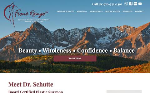 Screenshot of About Page frontrangeplasticsurgery.com - Meet Our Board Certified Plastic Surgeon - Loveland's Source for Cosmetic Surgery | Front Range Plastic & Reconstructive Surgery - captured Oct. 11, 2018