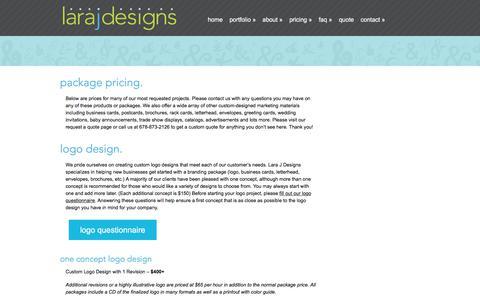 Screenshot of Pricing Page larajdesigns.com - Pricing  for Logo, Print, Website Design in Cartersville, Ga | Lara J Designs - captured July 16, 2018