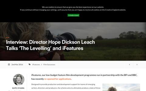 Screenshot of creativeengland.co.uk - Interview: Director Hope Dickson Leach Talks 'The Levelling' and iFeatures | Creative England - captured March 19, 2016