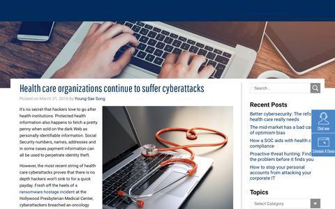 Health care organizations continue to suffer cyberattacks