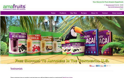 Screenshot of Testimonials Page amafruits.com - Testinomials : Amafruits, Superfruits from the Amazon - Acai, Acerola, Cupuacu, Graviola - captured May 29, 2017