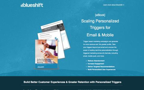 Screenshot of Landing Page getblueshift.com - [ebook] - Scaling Personalized Triggers for Email and Mobile  |  Blueshift - captured Sept. 24, 2016