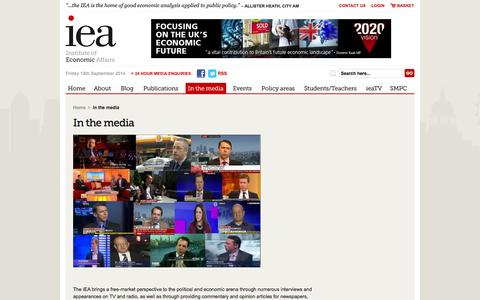 Screenshot of Press Page iea.org.uk - In the media | Institute of Economic Affairs - captured Sept. 19, 2014