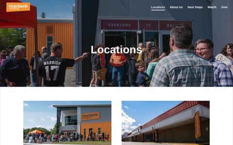 Screenshot of Locations Page riverbankchurch.com - Locations   Riverbank Church - captured Sept. 21, 2018