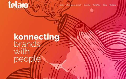 Screenshot of Home Page telaio.com.mx - Inicio - Telaio - Agencia de Marketing Digital // Konnecting Brands with People - captured Feb. 18, 2016