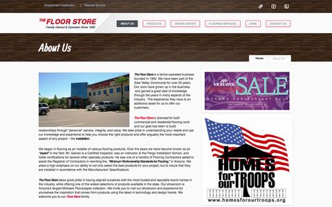Screenshot of About Page floorstoreaz.com - Servicing Arizona State-wide and East Valley;Gilbert, Mesa, Scottsdale, Tempe, Queen Creek for Flooring sales and Installation | The Floor Store - captured Oct. 26, 2014