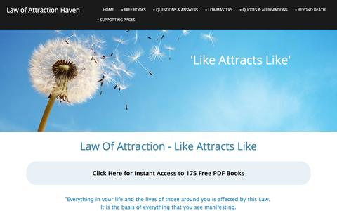 Screenshot of Home Page law-of-attraction-haven.com - The Law of Attraction: Like Attracts Like - captured Jan. 15, 2016