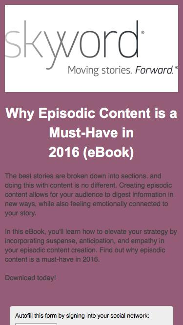 Skyword: Why Episodic Content is a Must-Have in 2016