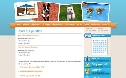 Screenshot of Hours Page parkerpetcare.ca - Parker Pet Care: Toronto Dog Boarding, Cat Boarding, Doggie Daycare, Dog Grooming - Premium Pet Care since 1945 - captured Oct. 1, 2014