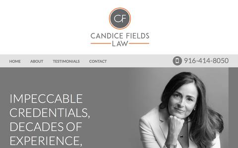 Screenshot of Home Page candicefieldslaw.com - Sacramento Federal Criminal Defense Lawyer | Business Litigation Attorney - captured May 13, 2017