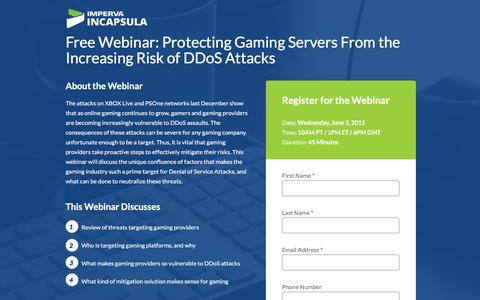 Screenshot of Landing Page incapsula.com - Free Webinar: Protecting Gaming Servers From DDoS Attacks - captured Feb. 24, 2016