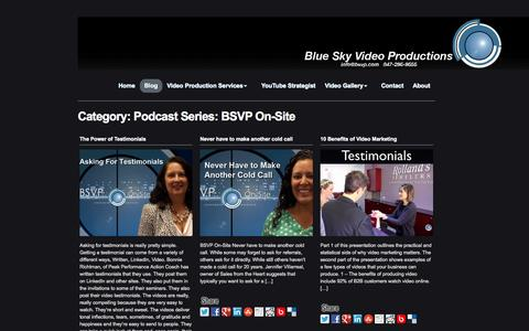 Screenshot of Blog bsvp.com - Podcast Series: BSVP On-Site Archives - Chicago Video Production YouTube Video Marketing — Chicago Video Production YouTube Video Marketing - captured Nov. 3, 2014