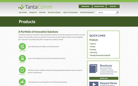 Screenshot of Products Page tantacomm.com - TantaComm | Contact Centers | Products | Capture | Protect | Evaluate | Centralize | TantaComm - captured Oct. 7, 2014