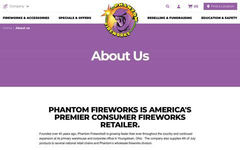 Screenshot of About Page fireworks.com - About Us | Phantom Fireworks - captured Sept. 27, 2018