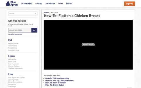 Screenshot of blueapron.com - How-To: Flatten a Chicken Breast | Blue Apron Blog - captured May 4, 2016