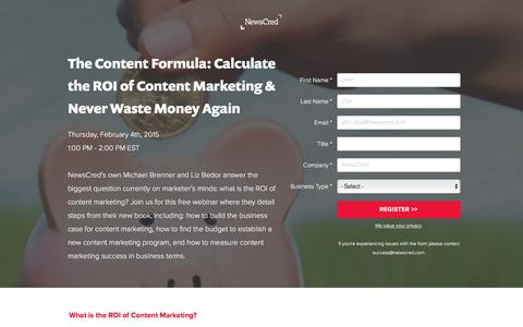 Screenshot of Landing Page newscred.com - Webinar: Calculate the ROI of Content Marketing & Never Waste Money Again   | NewsCred - captured Feb. 14, 2016