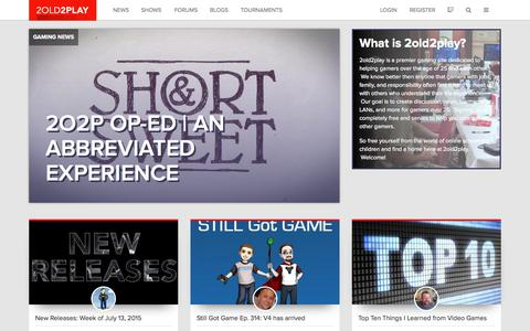 Screenshot of Home Page 2old2play.com - Home | 2old2play - The Site for Older Gamers - captured July 19, 2015