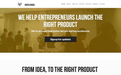 Screenshot of Home Page hustlehack.com - Hustlehack is an experimentation led pre-startup accelerator - captured Jan. 27, 2015