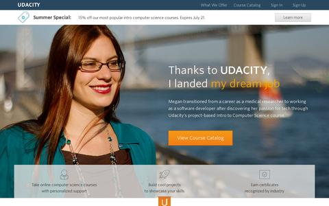 Screenshot of Home Page udacity.com - Advance Your Career Through Project-Based Online Classes - Udacity - captured July 17, 2014