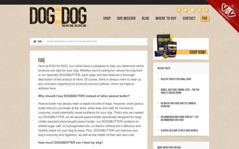 Screenshot of FAQ Page dogfordog.com - Natural Dry Dog Food Helps Dogs Live Active and Healthy Lives   Dog Treats, Dog Food, Dogs Butter - captured Sept. 19, 2014