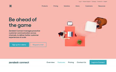 Zendesk Connect Features - Be Ahead of the Game