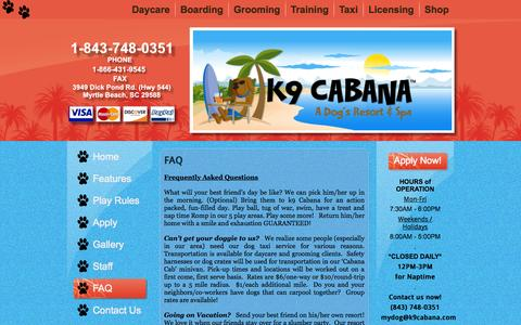 Screenshot of FAQ Page k9cabana.com - FAQ | k9Cabana.com – A Dog's Resort & Spa – dog daycare, grooming, training – Myrtle Beach, SC - captured Nov. 3, 2014