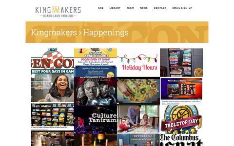 Screenshot of Press Page kingmakerscolumbus.com - Happenings Archives - - captured Feb. 12, 2016