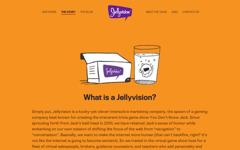 Screenshot of About Page jellyvision.com - The Story | Jellyvision - captured Sept. 11, 2014