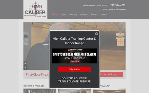 Screenshot of Home Page highcalibertrainingcenter.com - Firearms Training Illinois | Indoor Target Shooting Range in Champaign, Illinois (IL) - High Caliber Training Center & Indoor Range - captured Aug. 9, 2017