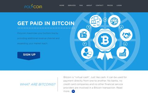 Screenshot of Home Page About Page Contact Page Services Page FAQ Page polycoin.io - Start accepting bitcoins in your business -Polycoin - captured Sept. 19, 2014