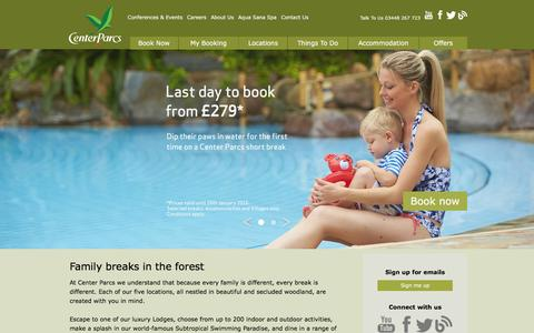 Screenshot of Home Page centerparcs.co.uk - Short Family Breaks | UK Breaks at Center Parcs - captured Jan. 26, 2016