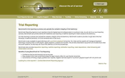 Screenshot of Trial Page benchmark-reporting.com - Benchmark Court Reporting Agency: Trial Reporting - captured Oct. 5, 2014