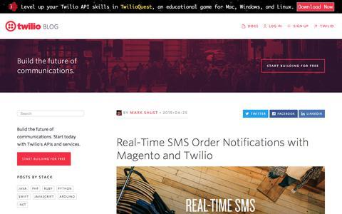Screenshot of Blog twilio.com - Real-Time SMS Order Notifications with Magento and Twilio - Twilio - captured Nov. 28, 2019
