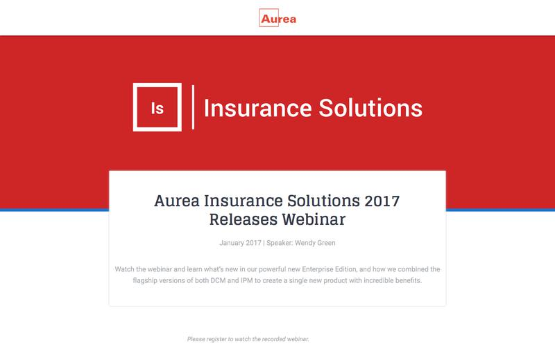 Aurea Insurance Solutions 2017 Release Webinar | Aurea