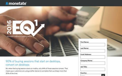 Screenshot of Landing Page monetate.com - The Ecommerce Quarterly (EQ1 2016) | Ecommerce industry benchmarks from Monetate - captured Oct. 20, 2016