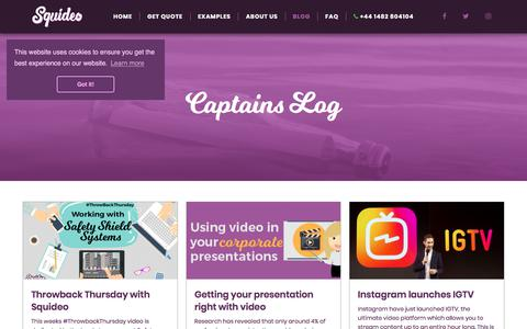 Screenshot of Blog squideo.co.uk - Captains Log | Squideo - captured July 8, 2018