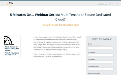 Multi-Tenant or Secure Dedicated Cloud?