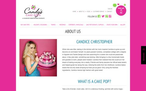 Screenshot of About Page cakepops.com - About Us / Cake Pops Delivered                           | Candy's Cake Pops - captured Aug. 28, 2016