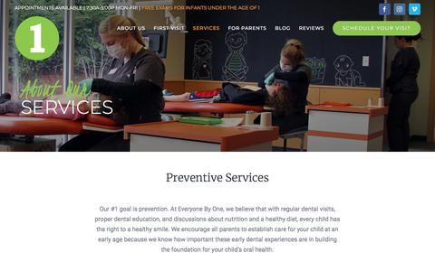 Screenshot of Services Page everyonebyone.com - SERVICES - Everyone By One | Oral Health | Prevention | Age One Visit - captured Sept. 21, 2018