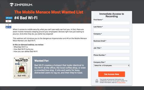 Screenshot of Landing Page zimperium.com - On-Demand Webinar | #4 Most Wanted Mobile Menace: Bad Wi-Fi - captured Sept. 19, 2018