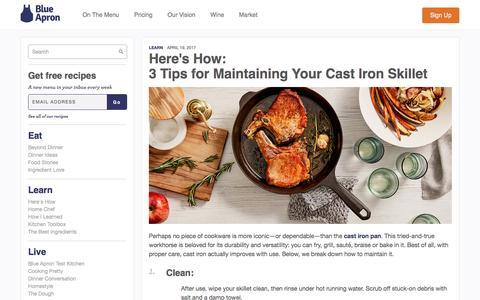 Screenshot of blueapron.com - 3 Tips for Maintaining Your Cast Iron Skillet | Blue Apron Blog - captured April 21, 2017