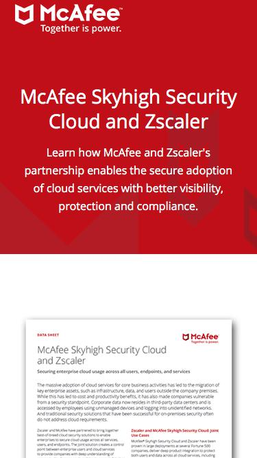 McAfee Skyhigh Security Cloud and Zscaler