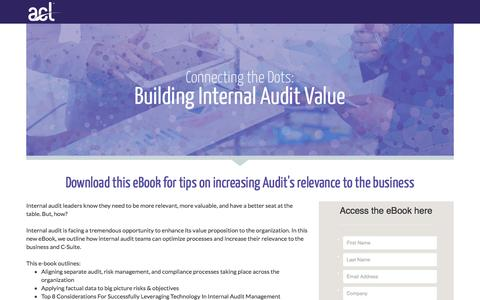 Screenshot of Landing Page acl.com - eBook: Connecting the Dots: Building Internal Audit Value - captured Jan. 23, 2017