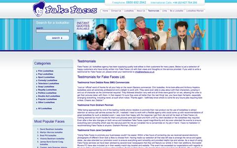 Screenshot of Testimonials Page fakefaces.co.uk - Testimonials :: Lookalikes and lookalike, UK's premier lookalike agency. :: Lookalikes from TV, Film, Pop Music and Film, Hire your lookalike from FakeFaces. - captured Oct. 31, 2014