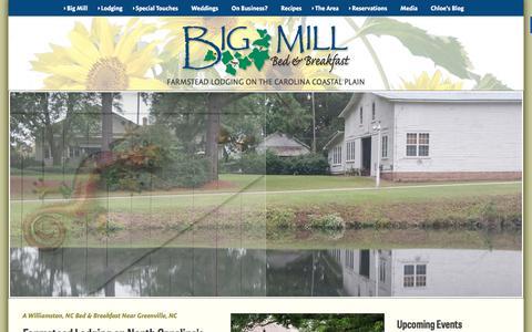 Screenshot of Home Page bigmill.com - Big Mill B&B - Williamston, NC bed and breakfast lodging near Greenville, North Carolina - Inner Banks & Coastal Plain of Eastern NC - captured Feb. 7, 2016