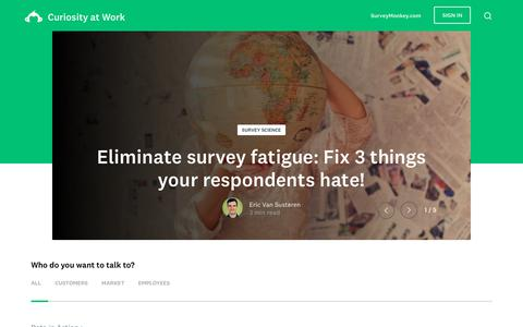 Curiosity at Work | SurveyMonkey