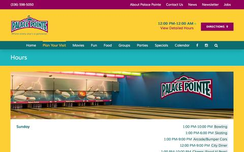 Screenshot of Hours Page palacepointe.com - Hours | Palace Pointe Family Entertainment Center | Roxboro, NC - captured June 18, 2016